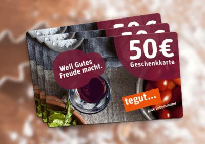 4.–6. Preis: je 1 x tegut... Geschenkkarte im Wert von 50 €